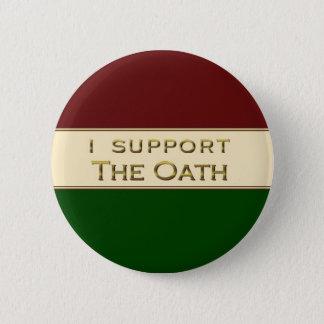 Badge Rond 5 Cm Je soutiens le serment