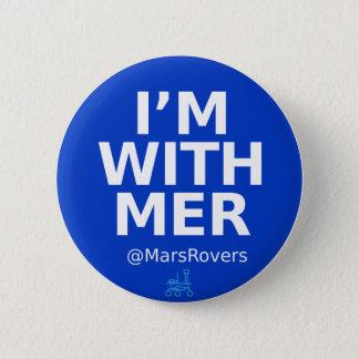 """Badge Rond 5 Cm """"Je suis avec MER,"""" mais maintenant je suis plus"""
