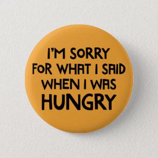 Badge Rond 5 Cm Je suis désolé pour ce que j'ai dit quand j'avais