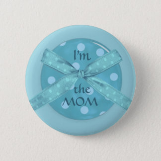 """Badge Rond 5 Cm """"Je suis la maman """""""