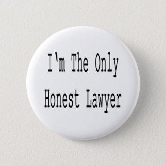 Badge Rond 5 Cm Je suis le seul avocat honnête