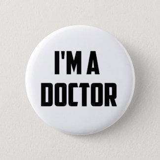 Badge Rond 5 Cm Je suis un docteur Button