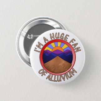 Badge Rond 5 Cm Je suis un fan énorme de calembour de géologie