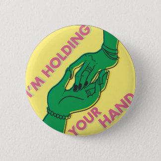 Badge Rond 5 Cm Je tiens votre main par le @Shibert