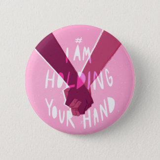 Badge Rond 5 Cm Je tiens votre main par @Shutupdiana