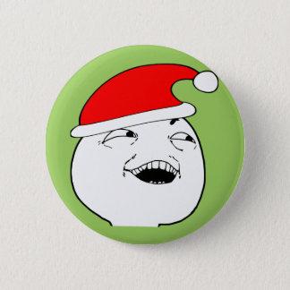 Badge Rond 5 Cm je vois ce que vous avez fait là le meme de Noël