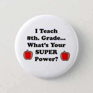 Badge Rond 5 Cm J'enseigne le 8ème. Catégorie