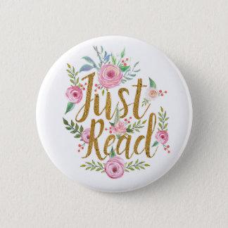 Badge Rond 5 Cm Juste lu