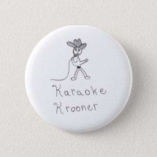Badge Rond 5 Cm Karaoke Krooner