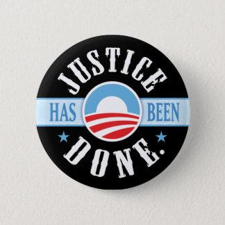 Badge Rond 5 Cm La justice a été faite autour des boutons