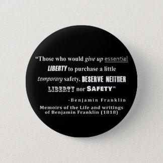 Badge Rond 5 Cm La liberté et la sécurité Benjamin Franklin citent