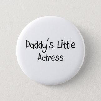 Badge Rond 5 Cm La petite actrice du papa