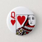 Badge Rond 5 Cm La Reine de la carte de jeu de coeurs