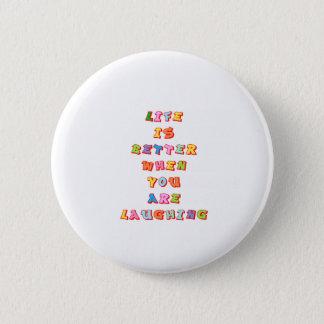 """Badge Rond 5 Cm La """"vie est meilleure quand vous """" au sujet de"""