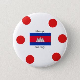 Badge Rond 5 Cm Langue de Khmer et conception de drapeau de