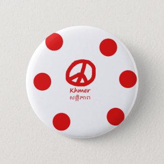 Badge Rond 5 Cm Langue de Khmer et conception de symbole de paix