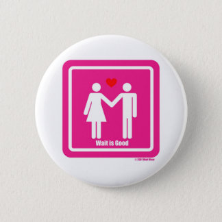 Badge Rond 5 Cm L'attente est bon Special de Saint Valentin