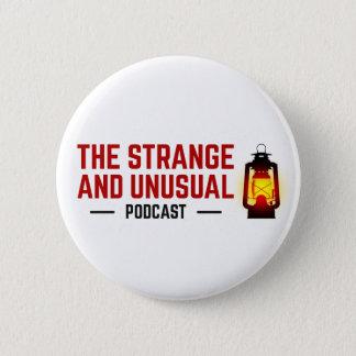 Badge Rond 5 Cm Le bouton étrange et peu commun de Podcast