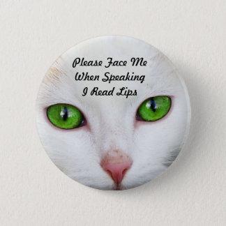Badge Rond 5 Cm Le chat blanc j'ai lu le bouton de lèvres