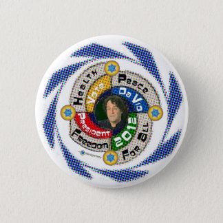 Badge Rond 5 Cm Le DA Vid pour le président en 2012