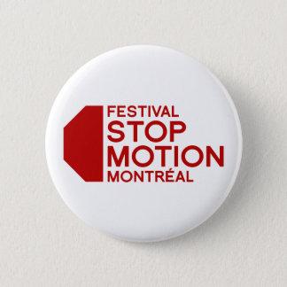 Badge Rond 5 Cm Le festival arrêtent le mouvement Montréal - le