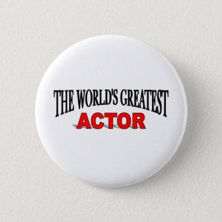 Badge Rond 5 Cm Le plus grand acteur du monde