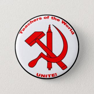Badge Rond 5 Cm Le professeur du monde, unissent !