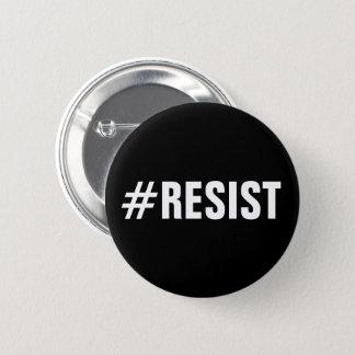 Badge Rond 5 Cm le #Resist, texte blanc audacieux sur le noir,