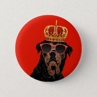 Badge Rond 5 Cm Le Roi Rottweiler de la vie de voyou pour des