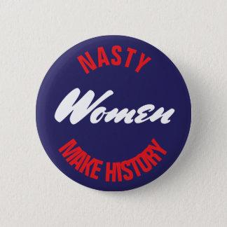 Badge Rond 5 Cm Les femmes méchantes font à histoire le recul