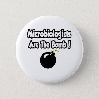 Badge Rond 5 Cm Les microbiologistes sont la bombe !