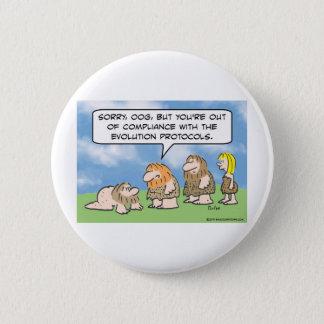 Badge Rond 5 Cm L'homme des cavernes est hors de la conformité à