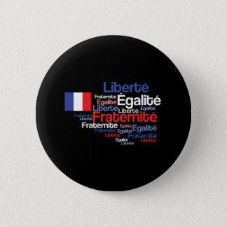 Badge Rond 5 Cm Liberté, Égalité, devise nationale française de