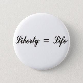 Badge Rond 5 Cm Liberté = vie