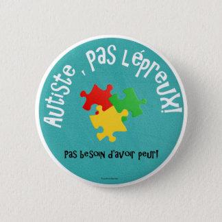 Badge Rond 5 Cm Macaron Autiste, lépreux de pas