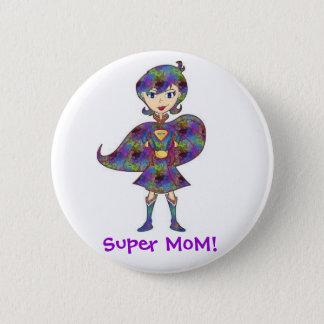 Badge Rond 5 Cm Maman superbe !