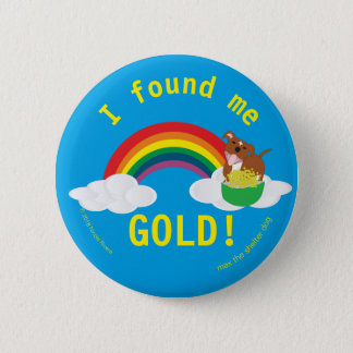 Badge Rond 5 Cm | maximum je m'ai trouvé or ! bouton rond de pouce