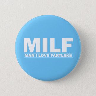 Badge Rond 5 Cm MILF (amour Fartleks d'homme I)