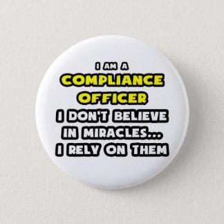 Badge Rond 5 Cm Miracles et dirigeant de conformité… drôle