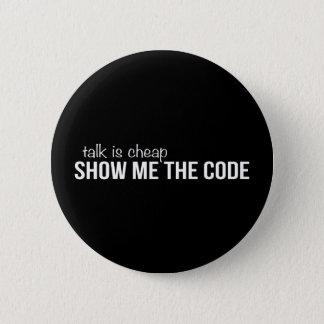 Badge Rond 5 Cm Montrez-moi le code