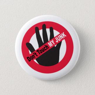 Badge Rond 5 Cm Ne touchez pas mon ordure