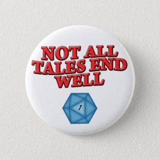 Badge Rond 5 Cm Non tout le puits d'extrémité de contes