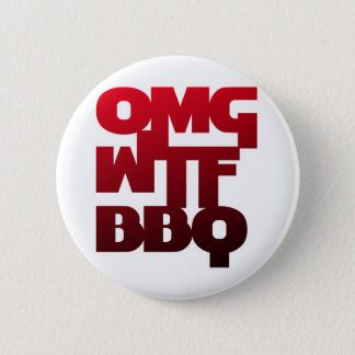 BADGE ROND 5 CM OMGWTFBBQ