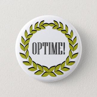 Badge Rond 5 Cm Optime ! L'excellent travail !