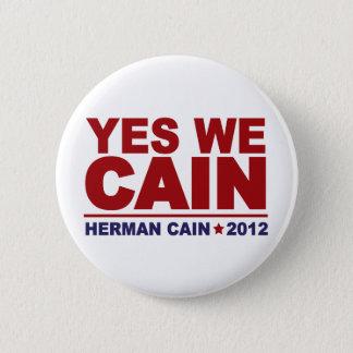 Badge Rond 5 Cm Oui nous Caïn Herman Caïn 2012