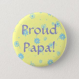 Badge Rond 5 Cm Papa fier ! - Bouton