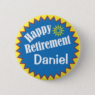 Badge Rond 5 Cm Partie de retraite heureuse personnalisée