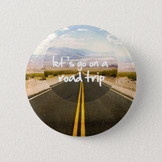 Badge Rond 5 Cm Partons en voyage par la route