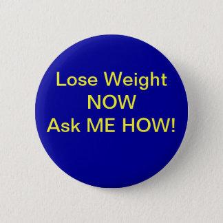 Badge Rond 5 Cm Perdez le poids