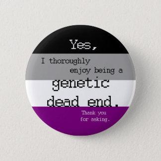 Badge Rond 5 Cm Pin génétique asexuel de cul-de-sac